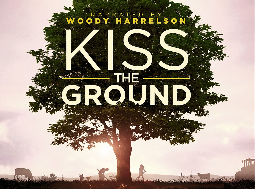 Netflix Releases 'Kiss the Ground' Documentary on Climate ...